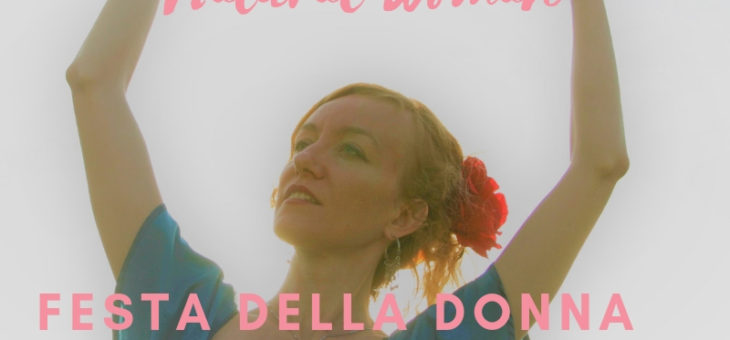 Festa della Donna 2019 – Natural Woman