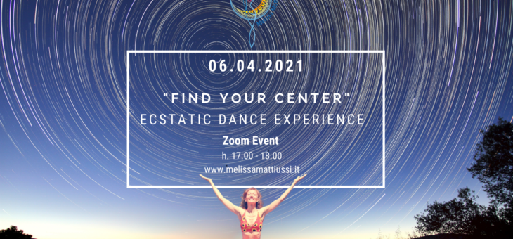 Ecstatic Dance Experience – Find Your Center